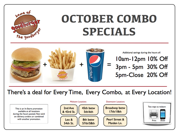 OCTOBER COMBO SPECIALS. There's a deal for Every Time, Every Combo, at Every Location! UP TO 30% OFF!